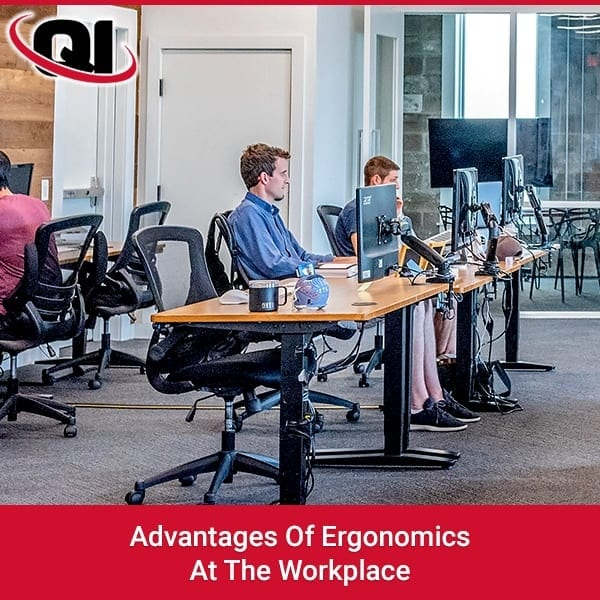 Advantages Of Ergonomics At The Workplace