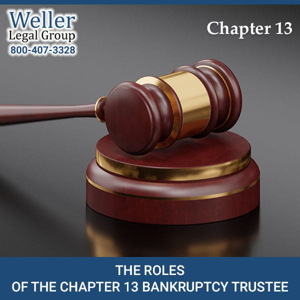 The Role of the Bankruptcy Trustee in Chapter 13