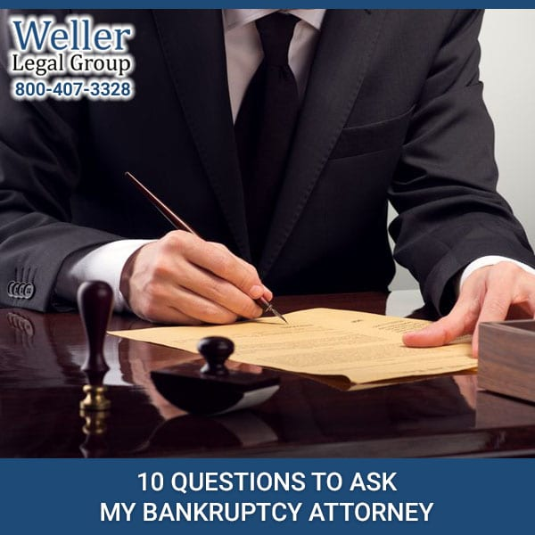 10 Questions To Ask My Bankruptcy Attorney