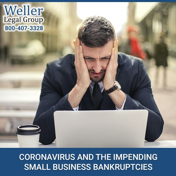 Coronavirus And The Impending Small Business Bankruptcies