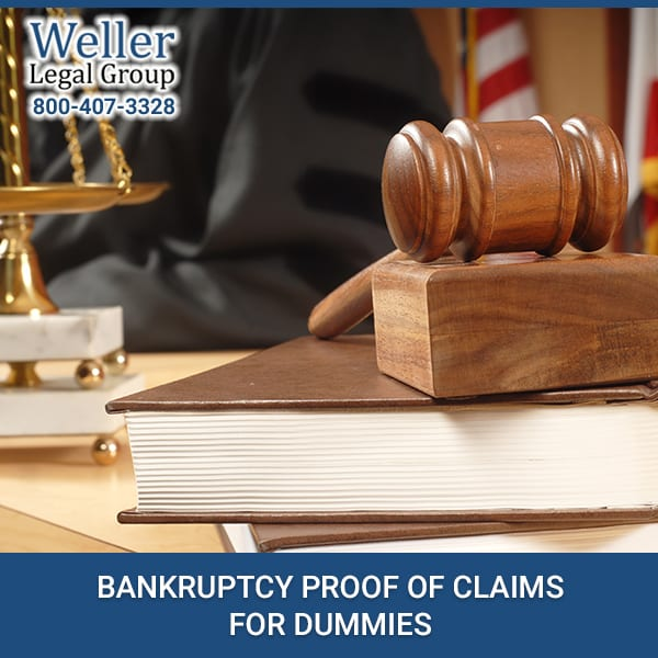 BANKRUPTCY PROOF OF CLAIMS FOR DUMMIES